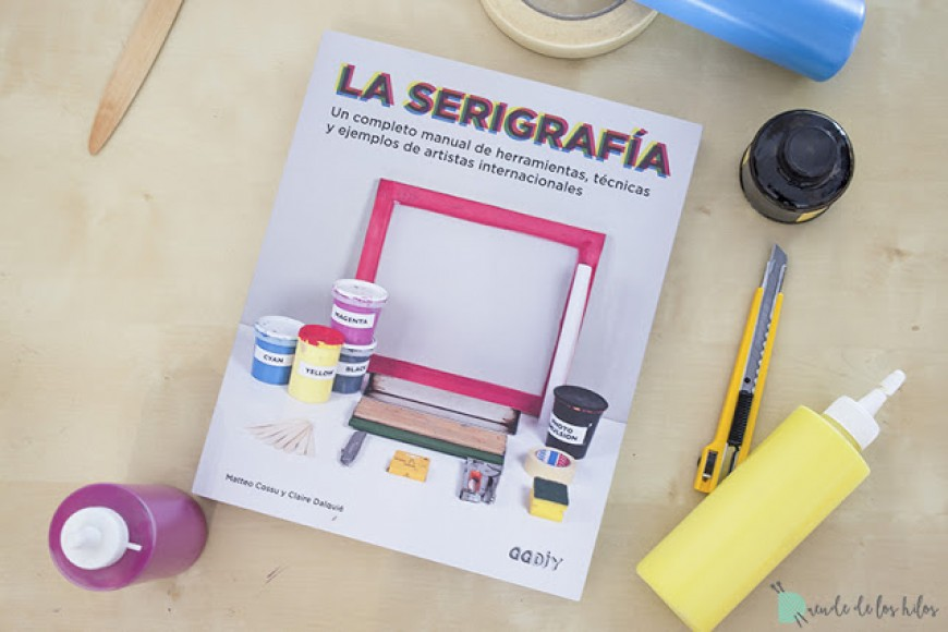 Review: GGDIY. La serigrafía.